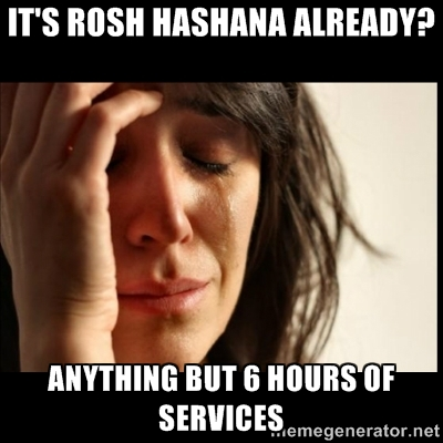 Ugh  Not High Holidays services again  — By Ben | Six