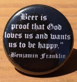 beer-is-proof-that-god-loves-us-and-wants-us-to-be-happy-benjamin-franklin-xx-01-500x500.jpg
